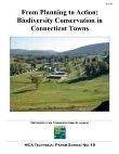 From Planning to Action: Biodiversity Conservation in CT Towns