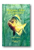 Freshwater Fishes of Connecticut (Hardcover)