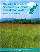Managing Grasslands, Shrublands, and Young Forest Habitats