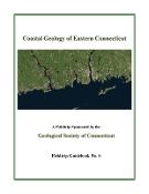 Coastal Geology of Eastern Connecticut